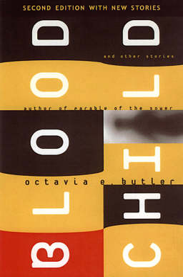 Bloodchild by Octavia E Butler