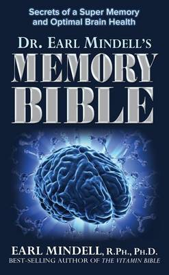 The Memory Bible by PH D Earl Mindell