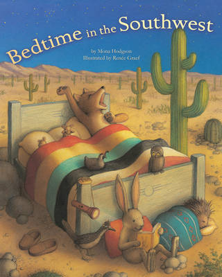 Bedtime in the Southwest by Mona Hodgson