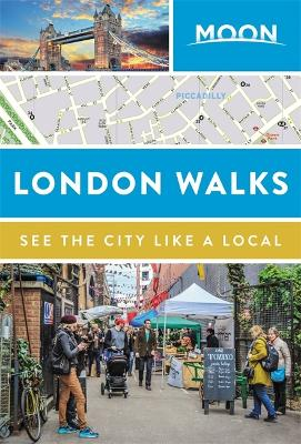 Moon London Walks by Moon Travel Guides