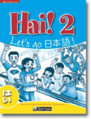 Hai! 2 Workbook by Sue Burnham