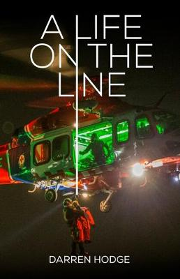 A Life on the Line by Darren Hodge