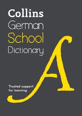 Collins German School Dictionary by Collins Dictionaries