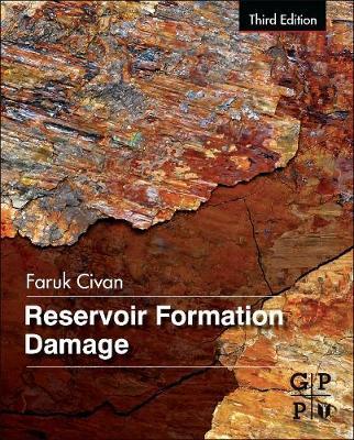 Reservoir Formation Damage by Faruk Civan