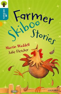 Oxford Reading Tree All Stars: Oxford Level 9 Farmer Skiboo Stories: Level 9 by Martin Waddell