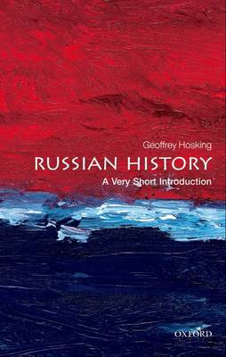 Russian History: A Very Short Introduction by Geoffrey Hosking