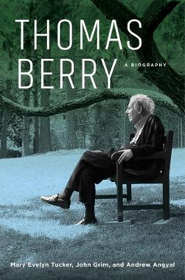 Thomas Berry: A Biography book