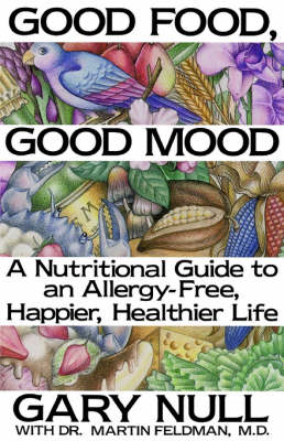 Good Food, Good Mood by Gary Null