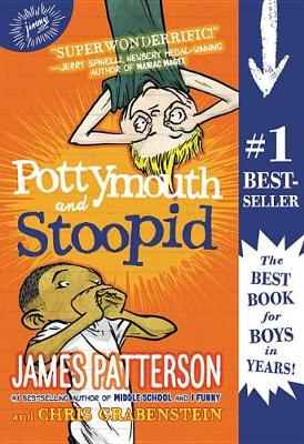 Pottymouth and Stoopid by James Patterson