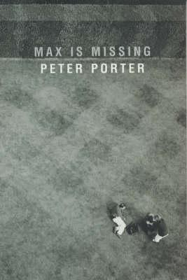 Max is Missing by Peter Porter
