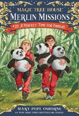 Magic Tree House #48 A Perfect Time For Pandas by Mary Pope Osborne
