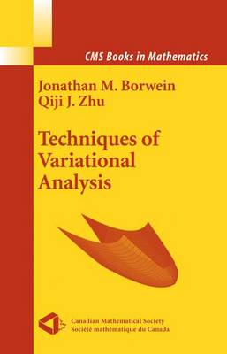 Techniques of Variational Analysis by Jonathan Borwein