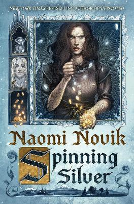 Spinning Silver by NAOMI NOVIK