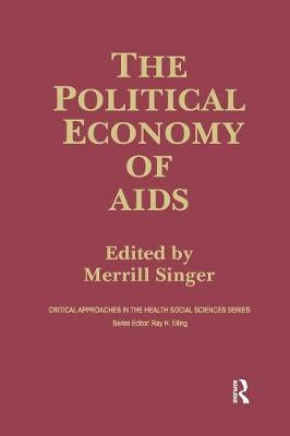 The Political Economy of AIDS by Merrill Singer