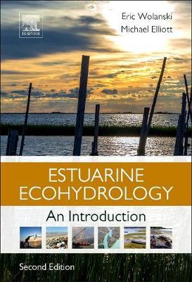 Estuarine Ecohydrology by Eric Wolanski