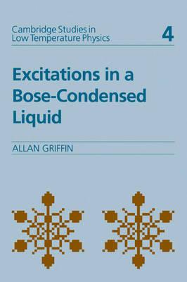 Excitations in a Bose-condensed Liquid book