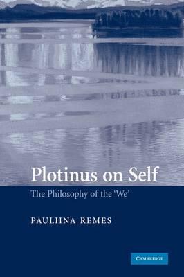 Plotinus on Self by Pauliina Remes
