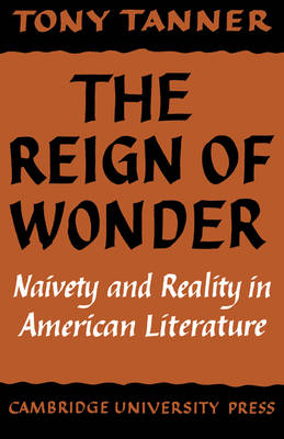 The Reign of Wonder by Tony Tanner