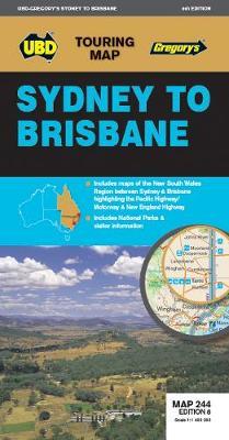 Sydney to Brisbane Map 244 8th ed by UBD Gregory's