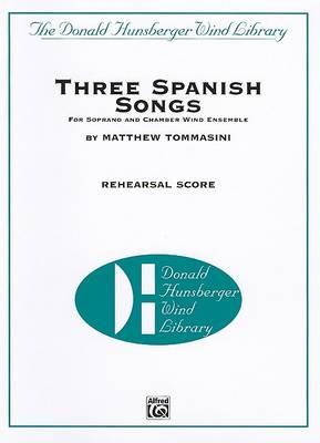 Three Spanish Songs by Matthew Tommasini