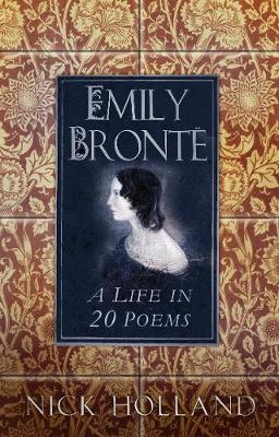 Emily Bronte by Nick Holland