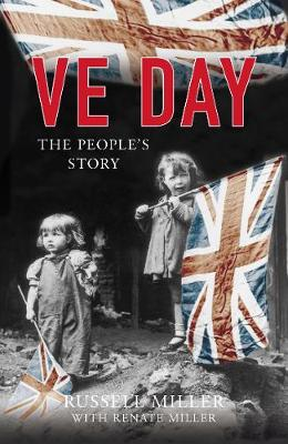 VE Day: The People's Story book