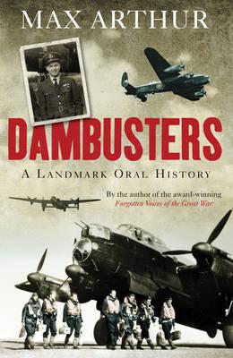 Dambusters by Max Arthur