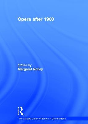 Opera After 1900 book