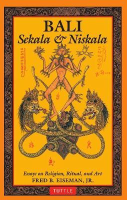 Bali: Sekala & Niskala by Fred B. Eiseman