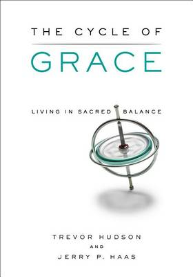 The Cycle of Grace by Trevor Hudson