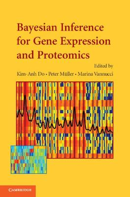 Bayesian Inference for Gene Expression and Proteomics book