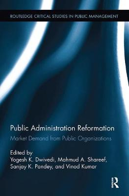 Public Administration Reformation: Market Demand from Public Organizations book