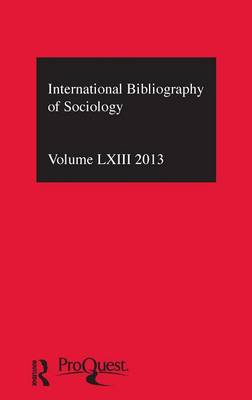 IBSS: Sociology  Volume 63 by Compiled by the British Library of Political and Economic Science