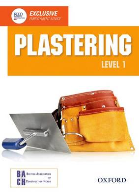 Plastering Level 1 Diploma Student Book by British Association of Construction Heads