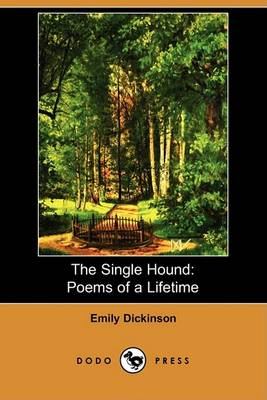 Single Hound by Emily Dickinson