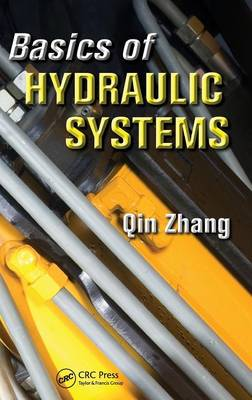 Basics of Hydraulic Systems by Qin Zhang