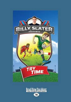 Try Time: Billy Slater Book 1 by Patrick Loughlin and Nahum Ziersch