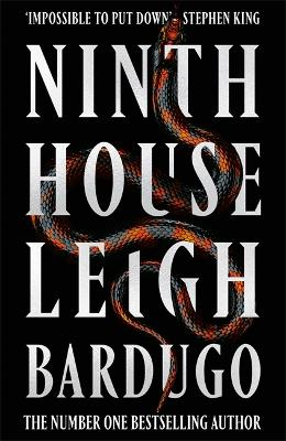 Ninth House: By the author of Shadow and Bone - now a Netflix Original Series by Leigh Bardugo