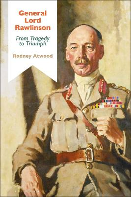 General Lord Rawlinson by Rodney Atwood