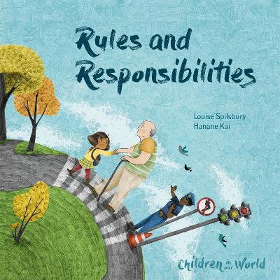Children in Our World: Rules and Responsibilities book