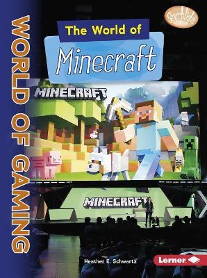 World of Minecraft by E., Schwartz Heather