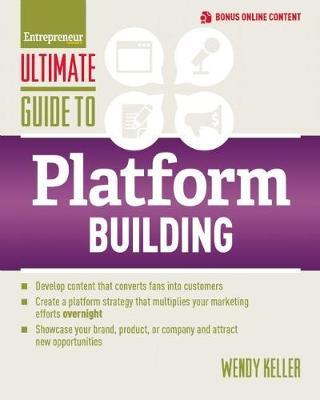 Ultimate Guide to Platform Building by Wendy Keller