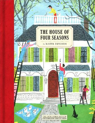 The House Of Four Seasons by Roger Duvoisin