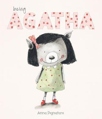 Being Agatha by Anna Pignataro