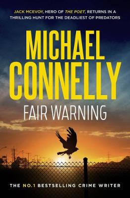 Fair Warning by Michael Connelly