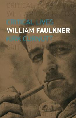 William Faulkner by Kirk Curnutt