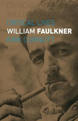William Faulkner by Kirk Curnutt