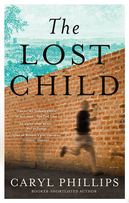 Lost Child by Caryl Phillips