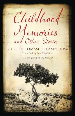 Childhood Memories and Other Stories by Giuseppe Tomasi di Lampedusa
