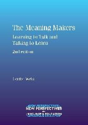 The Meaning Makers by Gordon Wells